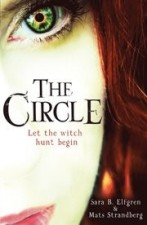 The Circle; let the Witch Hunt begin