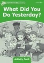 What Did You Do Yesterday? Activity Book