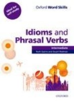 Oxford Word Skills Idioms and Phrasal Verbs Intermediate