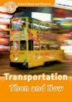 Transportation Then and Now + audio-cd