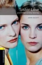 Sister Love and Other Crime Stories + audio-cd