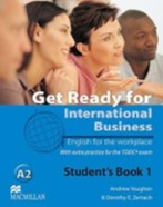 Get Ready for Intern. Business A2 SB 1 (TOEIC)