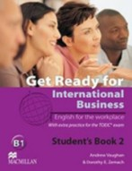 Get Ready for Intern. Business A2 SB 2 (TOEIC)