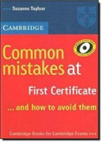 Common Mistakes at First Certificate... and how to avoid them