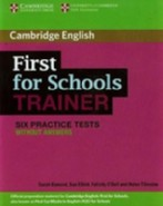 First for Schools Trainer Second edition Six Practice Tests with answers and Teacher's Notes with Audio