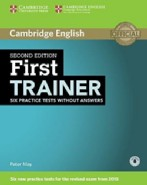 First Trainer Second edition Six Practice Tests without answers with Audio