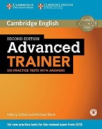 Advanced Trainer Second edition Six Practice Tests with answers with Audio
