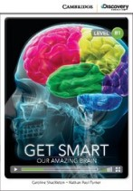 Get Smart: Our Amazing Brain