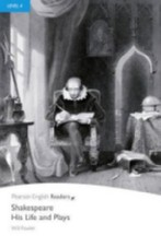Shakespeare - His Life and Plays