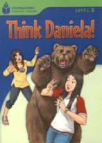 Think Daniela!