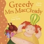 Greedy Mrs MacCready