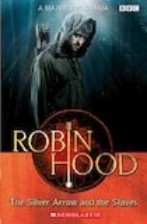 Robin Hood: The Silver Arrow and the Slaves + audio-cd