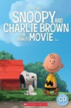 Snoopy and Charlie Brown: The Peanuts Movie + audio-cd