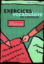 Mise en Pratique Vocabulaire - Intermédiaire Corrigés