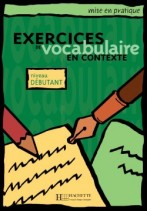 Mise en Pratique Vocabulaire - Débutant Livre de L'élève