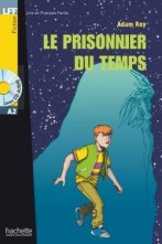 Le Prisonnier du temps + audio-cd