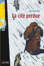 La cite perdue + audio-cd