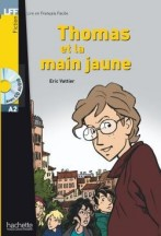 Thomas et la main jaune + audio-cd