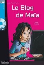 Le Blog de Maïa + audio-cd