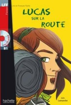 Lucas sur la route + audio-cd