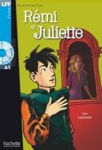 Rémi et Juliette + audio-cd