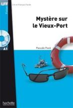 Mystère sur le Vieux-Port + audio-cd