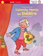 Calamity Mamie au théatre