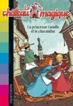Le princesse Camille et le Chocolatier