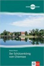 Der Schützenkönig vom Chiemsee + cd