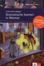 Dramatische Szenen in Weimar + online audio