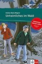 Unheimliches im Wald + online audio