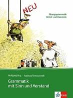 Grammatik mit Sinn und Verstand