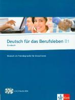 Deutsch ör das Berufsleben B1 Kursbuch