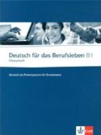 Deutsch für das Berufsleben B1 Arbeitsbuch