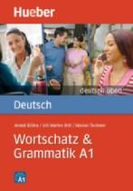 Wortschatz & Grammatik A1