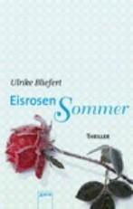 Eisrosen Sommer