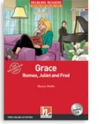 Grace, Romeo, Juliet and Fred