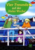 Vier Freunde auf der Kieler Woche
