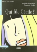 Qui file Cécile? + audio-cd