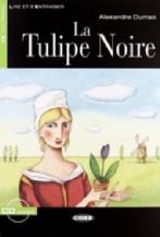 La Tulipe Noire + audio-cd