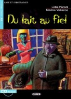 Du lait au fiel + audio-cd