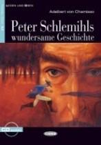 Peter Schlemihls wundersame Geschichte + audio-cd