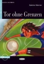 Tor ohne Grenzen + audio-cd