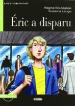 Éric a disparu + audio-cd