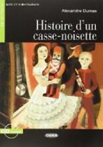 Histoire d'un casse-noisette + audio-cd