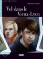 Vol dans le Vieux-Lyon + audio-cd