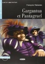Gargantua et Pantagruel + audio-cd