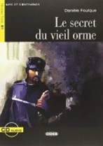 Le secret du vieil orme + audio-cd