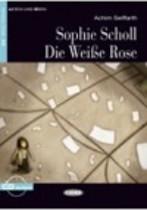 Sophie Scholl - die Weiße Rose + audio-cd