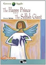 The Happy Prince The Selfish Giant + audio-cd